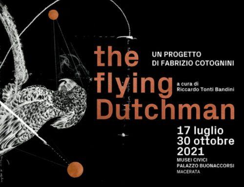 The Flying Dutchman Un Progetto di Fabrizio Cotognini | Musei civici di Palazzo Buonaccorsi | 17 luglio – 30 ottobre