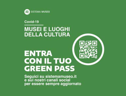 GREEN PASS NEI MUSEI E LUOGHI DI CULTURA